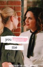 You Found Me by the-little_mermaid