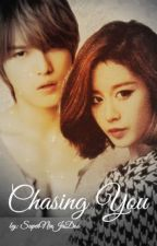Chasing You... [ One Shot Story ] by SuperNinJaDoo