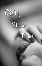 Dirty Story Time by CarnalDesire