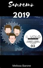 Sanremo 2019: An Il Volo FanFiction by mel_barone