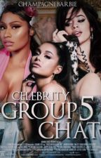 Celebrity Group Chat 5  by champagnebarbie
