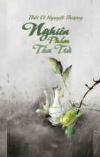 [QT✿BHTT✿Tu Tiên] 《Nghiên Phẩm Tân Trà 》- Thời Vi Nguyệt Thượng by miango24