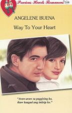 Way To Your Heart by Angelene Buena by PHR_Novels