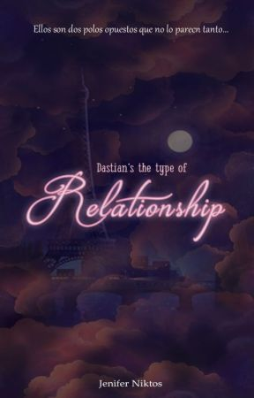 Dastian's the Type of Relationship by asterniktos