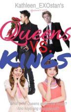 Queens VS Kings by Kathvrat