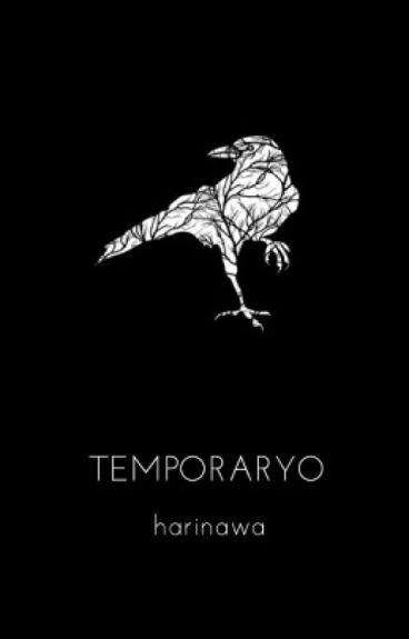 Temporaryo by Harinawa