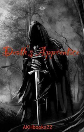 Deaths Apprentice by AKHbooks22