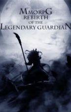 MMORPG: Возрождение Легендарного Хранителя (гл. 200+) by ONEz1xe