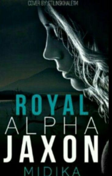 Royal Alpha Jaxon ✔️ {Wattys2016}