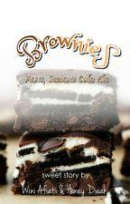 Brownies : Manis, semanis cinta kita [COMPLETED] by HoneyDieah
