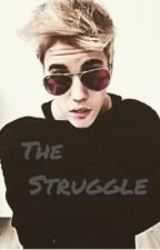 The struggle (Justin Bieber) by Mahomie4life62k
