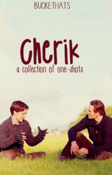 Cherik Oneshots