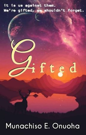Gifted [UNEDITED] by M_u_n_a