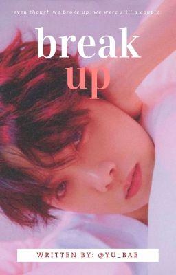 Đọc truyện © break up • 호석 ✔