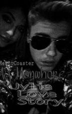 My Manwhore (Jylie Love Story) by trashlieber
