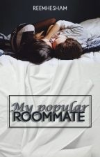 My Popular Roommate by reemhesham