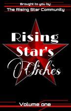 Rising Star's Clichés by RisingStarCommunity