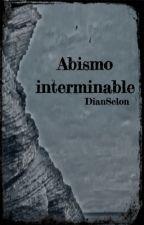 Abismo interminable by DianSelon