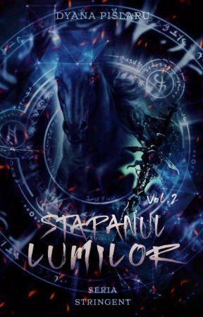 STRINGENT Vol. 2 Stăpânul Lumilor by DyanaPislaru