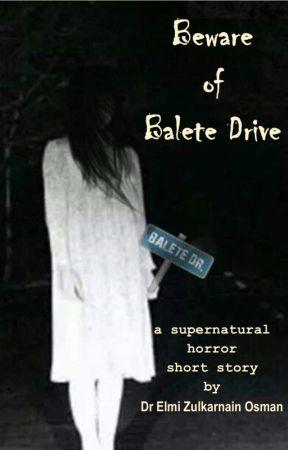 Beware of Balete Drive by ElmiZulkarnainOsman