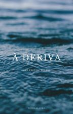 À Deriva: uma peça de teatro by DouglasLobo