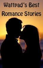 Wattpad's Best Romance Stories by bebe_99