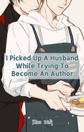 [BL] I Picked up a Husband While Trying To Be An Author by LostSTRings