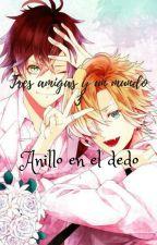 Con nuestros amores 3: Anillo en el dedo by DiabolikLovers666