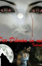 Der Dämon in mir by talinolu
