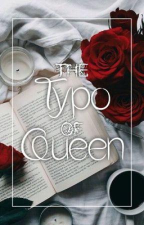 The Typø of Queen by CrazyFam_X