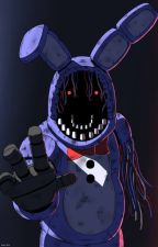 FORGOTTEN ROSE(WITHERED BONNIE! Reader X RWBY) by ICANREAD265