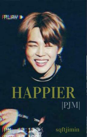 |PJM|  Happier by jolnoon