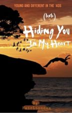Hiding You In My Heart (BxB) by xelaneleh