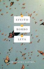 Efeito borboleta   by Attlanta