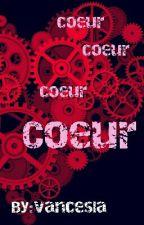 Coeur  by vancesla
