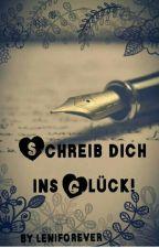 Schreib dich ins Glück! by leniforever