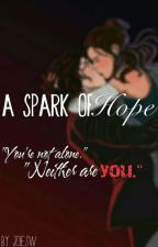 A Spark of Hope by joieSW