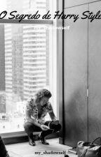 O Segredo de Harry Styles √ by my_shadowself