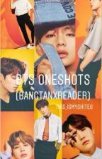 BTS oneshots  by This_ismySHITEU
