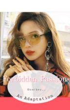 Forbidden Passion by zackey__