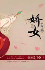 Kiều nữ độc phi (edit by Hana) by sentran2812