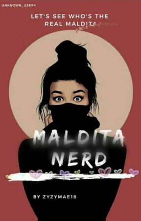 MALDITA NERD ( On Going ) by zyzymae18
