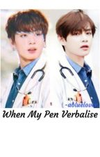 When My Pen Verbalise • Doctor Taekook✔️ by a_blue_lover