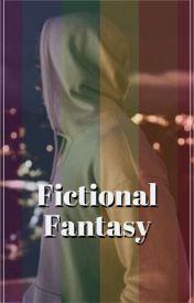 Fictional Fantasy