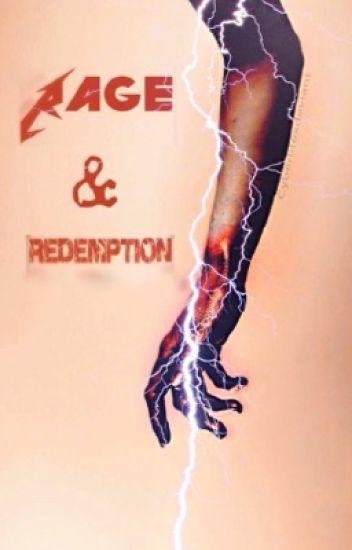 Rage & Redemption  (A Khalil Payne/ Black Lightning FF)