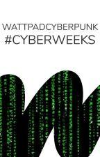 Cyberpunk: #CyberWeeks by _Cyberpunk