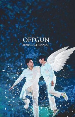 Đọc truyện All for OffGun