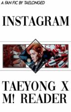 instagram ☹☻ taeyong x male! reader by taelonged