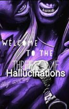 Welcome to the threesome: Hallucinations (Short Sequel) by Therealshyworthy