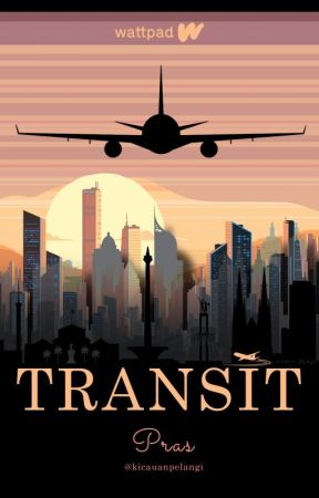 TRANSIT - [coming Soon] by iamsetya11